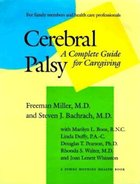 Cerebral Palsey: A Complete Guide for Caregiving (USED)