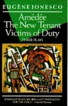Three Plays: The New Tenant, Victims of Duty, Amedee (USED)