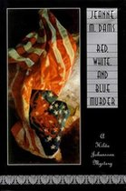 Red, White, and Blue Murder; A Hilda Johansson Mystery (USED)