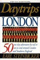 Daytrips London: 50 One Day Adventures by Rail or Car in and around London and Southern England (USED)