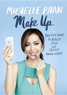 Make Up: Your Life Guide to Beauty, Style and Success (USED)