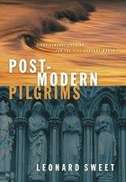 Post-Modern Pilgrims (USED)