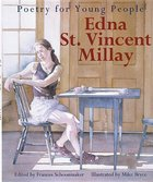 Poetry For Young People- Edna St. Vincent Millay (USED)