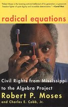 Radical Equations; Civil Right from Mississippi to the Algebra Project (USED)