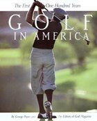 Golf in America; The First One Hundred Years (USED)