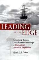 Leading at the Edge: Leadership Lessons from the Extraordinary Sage of Shackleton's Antarctic Expedition (USED)