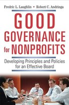 Good Governance for Nonprofits: Developing Principles and Policies for an Effective Board (USED)
