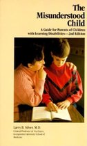 Misunderstood Child; A Guide for Parents of Children with Learning Disabilities (USED)