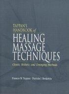 Tappan's Handbook of Healing Massage Techniques (USED)