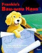 Frankie's Bau-wau Haus (USED)