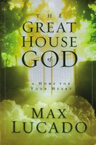 Great House of God: A Home For Your Heart (USED)