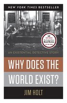 Why Does the World Exist? An Existential Detective Story (USED)