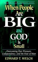 When People are Big and God is Small (USED)