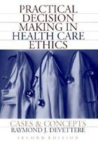 Practical Decision Making in Health Care Ethics (USED)