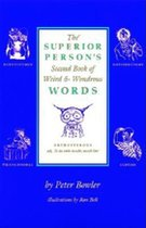 Superior Person's Second Book of Weird and Wondrous Words (USED)
