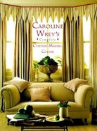 Carolyn Wrey's Complete Curtain Making Course (USED)