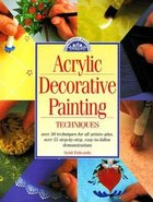Acrylic Decorative Painting Techniques (USED)