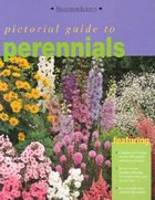 Pictorial Guide to Perennials (USED)