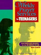 Weekly Prayer Services for Teenagers (USED)