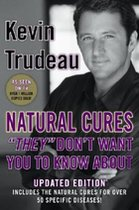 """Natural Cures """"They"""" Don't Want You to Know About (USED)"""