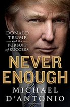 Never Enough: Donald Trump and the Pursuit of Success (USED)