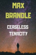 Ceaseless Tenacity (USED)