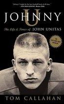 Johhny U: The Life & Times of Johnny Unitas (USED)