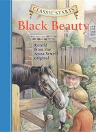 Classic Starts Black Beauty, Retold from Original by Anna Sewell (USED)