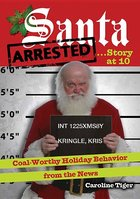 Santa Arrested... Story at 10 (USED)