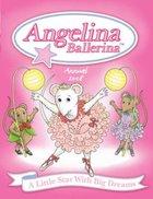 Angelina Ballerina Annual 2008 (USED)