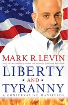 Liberty and Tyranny; A Conservative Manifesto (USED)