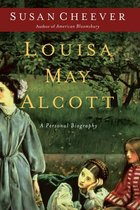 Louisa May Alcott: A Personal Biography (USED)