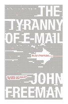 Tyranny of Email (USED)
