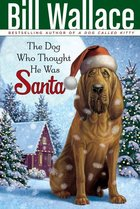 Dog Who Thought He Was Santa (USED)