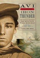 Iron Thunder (I Witness) A Civil War Novel
