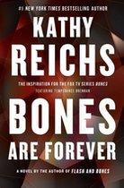 Bones Are Forever (#15) (A Temperance Brennan Novel) (USED)