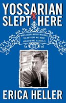 Yossarian Slept Here: When Joseph Heller was Dad, the Apthorp was Home and Life was a Catch 22 (USED)