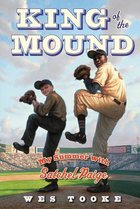 King of the Mound: My Summer with Satchel Paige (USED)