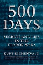 500 Days; Secrets and Lies in the Terror Wars (USED)