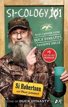 Si-cology: Tales and Wisdom from Duck Dynasty's Favorite Uncle