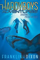 Hardy Boys Adventures: Shadows at Predator Reef