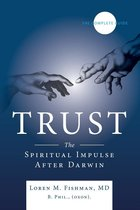 Trust The Spiritual Impulse After Darwin (USED)