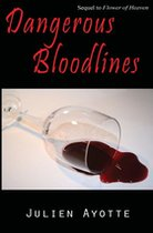 Dangerous Bloodlines (USED)