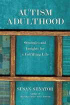 Autism Adulthood: Stategies and Insights for a Fulfilling Life (USED)