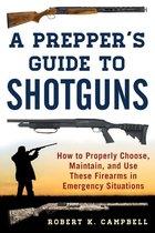 Prepper's Guide to Shotguns