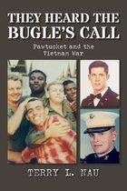 They Heard the Bugles Call