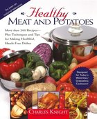 Healthy Meat and Potatoes (USED)