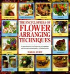 Encyclopedia of Flower Arranging Techniques (USED)