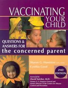 Vaccinating Your Child: Questions & Answers for the Concerned Parent (USED)