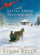 Little Amish Matchmaker (USED)